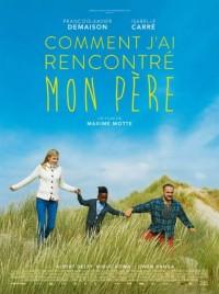Cinéma : COMMENT J'AI RENCONTRÉ MON PERE