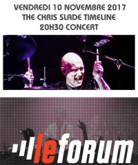 Concert : THE CHRIS SLADE TIMELINE