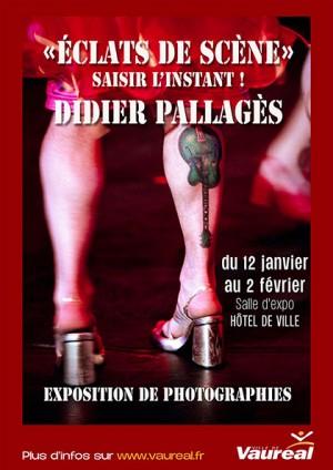 EXPOSITION « ECLATS DE SCÈNE » DE DIDIER PALLAGÈS